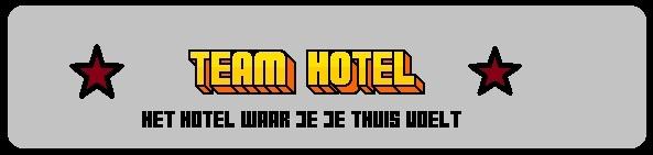 Teamhotel :: Het Hotel waar je je thuis voelt.